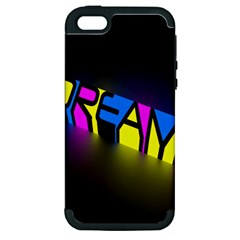 Dream Colors Neon Bright Words Letters Motivational Inspiration Text Statement Apple Iphone 5 Hardshell Case (pc+silicone)