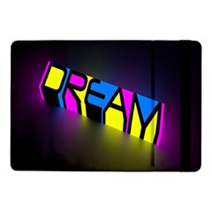 Dream Colors Neon Bright Words Letters Motivational Inspiration Text Statement Samsung Galaxy Tab Pro 10 1  Flip Case by Alisyart