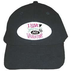 I Love You My Valentine (white) Our Two Hearts Pattern (white) Black Cap by FashionFling