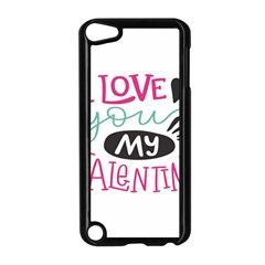 I Love You My Valentine (white) Our Two Hearts Pattern (white) Apple Ipod Touch 5 Case (black) by FashionFling