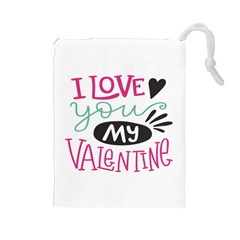 I Love You My Valentine (white) Our Two Hearts Pattern (white) Drawstring Pouches (large)  by FashionFling
