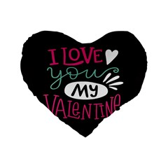 I Love You My Valentine / Our Two Hearts Pattern (black) Standard 16  Premium Heart Shape Cushions by FashionFling