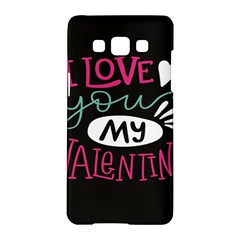I Love You My Valentine / Our Two Hearts Pattern (black) Samsung Galaxy A5 Hardshell Case  by FashionFling