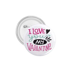 I Love You My Valentine / Our Two Hearts Pattern (white) 1 75  Buttons by FashionFling