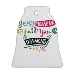 My Every Moment Spent With You Is Diamond To Me / Diamonds Hearts Lips Pattern (white) Ornament (bell) by FashionFling