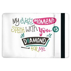 My Every Moment Spent With You Is Diamond To Me / Diamonds Hearts Lips Pattern (white) Ipad Air Flip by FashionFling