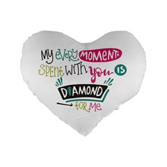 My Every Moment Spent With You Is Diamond To Me / Diamonds Hearts Lips Pattern (white) Standard 16  Premium Flano Heart Shape Cushions by FashionFling