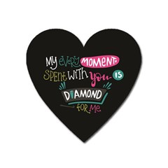 My Every Moment Spent With You Is Diamond To Me / Diamonds Hearts Lips Pattern (black) Heart Magnet by FashionFling
