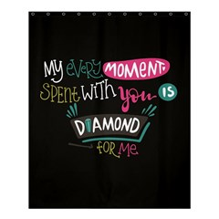 My Every Moment Spent With You Is Diamond To Me / Diamonds Hearts Lips Pattern (black) Shower Curtain 60  X 72  (medium)  by FashionFling