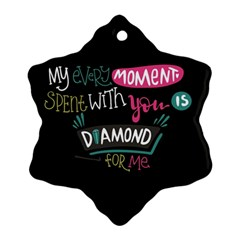 My Every Moment Spent With You Is Diamond To Me / Diamonds Hearts Lips Pattern (black) Snowflake Ornament (two Sides) by FashionFling