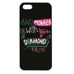 My Every Moment Spent With You Is Diamond To Me / Diamonds Hearts Lips Pattern (black) Apple Iphone 5 Seamless Case (black) by FashionFling