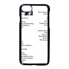 Kennedy Poem Apple Iphone 7 Seamless Case (black) by athenastemple