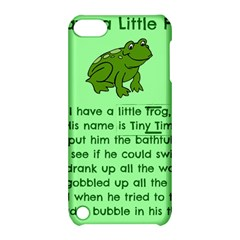 Little Frog Poem Apple Ipod Touch 5 Hardshell Case With Stand by athenastemple