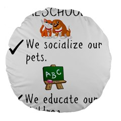 Homeschoolers Socialize Large 18  Premium Round Cushions by athenastemple