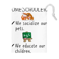 Homeschoolers Socialize Drawstring Pouches (extra Large) by athenastemple