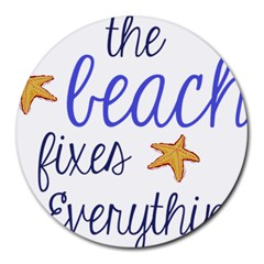 The Beach Fixes Everything Round Mousepads by OneStopGiftShop