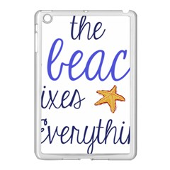 The Beach Fixes Everything Apple Ipad Mini Case (white) by OneStopGiftShop