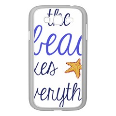 The Beach Fixes Everything Samsung Galaxy Grand Duos I9082 Case (white) by OneStopGiftShop