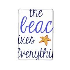 The Beach Fixes Everything Ipad Mini 2 Hardshell Cases by OneStopGiftShop