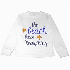 The Beach Fixes Everything Kids Long Sleeve T Shirts
