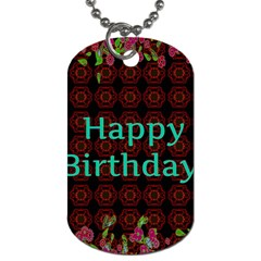 Happy Birthday! Dog Tag (two Sides) by Nexatart