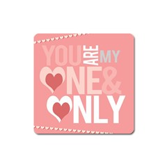 Valentines Day One Only Pink Heart Square Magnet by Alisyart