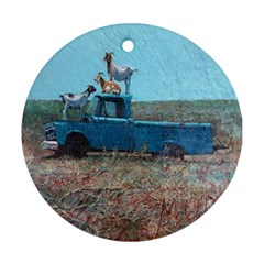 Goats On A Pickup Truck Ornament (round) by theunrulyartist
