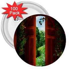 Beautiful World Entry Door Fantasy 3  Buttons (100 Pack)  by Amaryn4rt