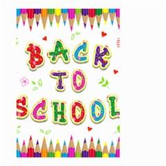 Back To School Small Garden Flag (two Sides) by Amaryn4rt