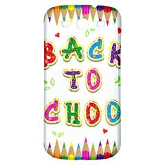 Back To School Samsung Galaxy S3 S Iii Classic Hardshell Back Case by Amaryn4rt