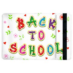 Back To School Ipad Air 2 Flip by Amaryn4rt
