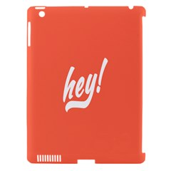 Hey White Text Orange Sign Apple Ipad 3/4 Hardshell Case (compatible With Smart Cover) by Alisyart