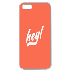 Hey White Text Orange Sign Apple Seamless Iphone 5 Case (clear) by Alisyart