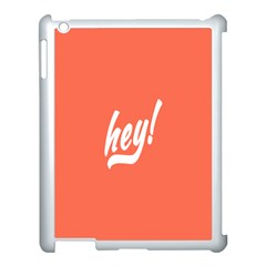 Hey White Text Orange Sign Apple Ipad 3/4 Case (white) by Alisyart