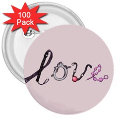 Toy Love 3  Buttons (100 Pack)  by lvbart