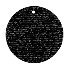 Handwriting  Round Ornament (two Sides) by Valentinaart