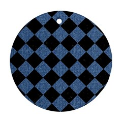 Square2 Black Marble & Blue Denim Round Ornament (two Sides) by trendistuff