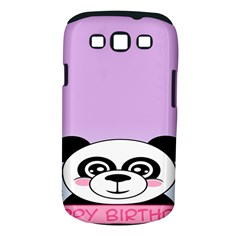 Panda Happy Birthday Pink Face Smile Animals Flower Purple Green Samsung Galaxy S Iii Classic Hardshell Case (pc+silicone)