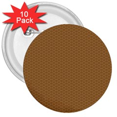 Pattern Honeycomb Pattern Brown 3  Buttons (10 Pack)  by Simbadda