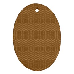 Pattern Honeycomb Pattern Brown Oval Ornament (two Sides) by Simbadda