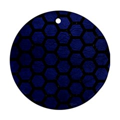 Hexagon2 Black Marble & Blue Leather (r) Round Ornament (two Sides) by trendistuff