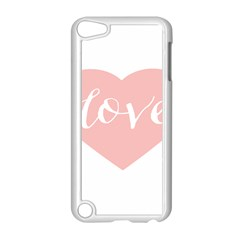 Love Valentines Heart Pink Apple Ipod Touch 5 Case (white) by Alisyart