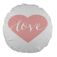Love Valentines Heart Pink Large 18  Premium Round Cushions by Alisyart
