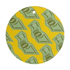Money Dollar $ Sign Green Yellow Round Ornament (two Sides) by Alisyart