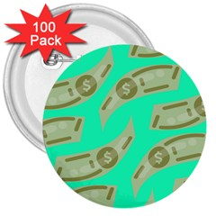 Money Dollar $ Sign Green 3  Buttons (100 Pack)  by Alisyart