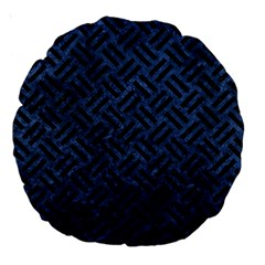 Woven2 Black Marble & Blue Stone (r) Large 18  Premium Round Cushion  by trendistuff