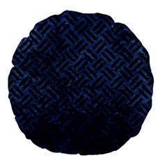 Woven2 Black Marble & Blue Stone (r) Large 18  Premium Flano Round Cushion  by trendistuff