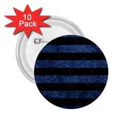 Stripes2 Black Marble & Blue Stone 2 25  Button (10 Pack) by trendistuff
