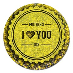 Happy Mother Day Magnet 5  (round) by Simbadda