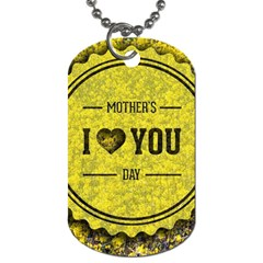 Happy Mother Day Dog Tag (two Sides) by Simbadda